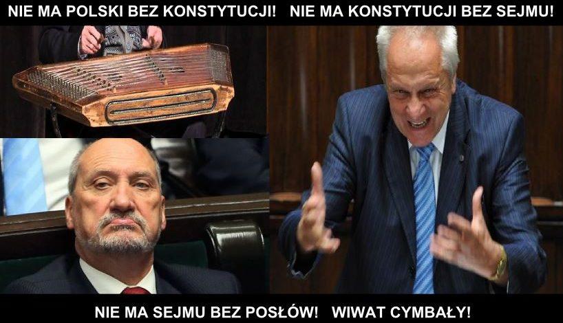 Nie ma Sejmu bez Posłów! Wiwat Cymbały!